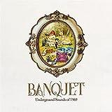 Banquet: Underground Sounds Of 1969 / Various