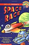 Space Race (Hello Reader!, Phonics Fun. Sci-Fi Phonics)