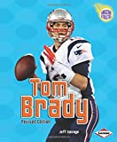 Tom Brady (2nd Revised Edition) (Amazing Athletes)