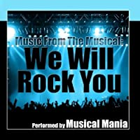 Music From The Musical: We Will Rock You by Musical Mania