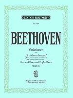 ベートーヴェン : 「ドン・ジョヴァンニ」の「お手をどうぞ」の主題による変奏曲 ハ長調 WoO.28 (オーボエ、ピアノ) ブライトコプフ出版