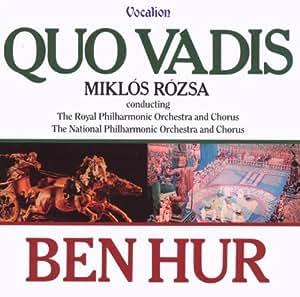 Rózsa: Quo Vadis; Ben Hur