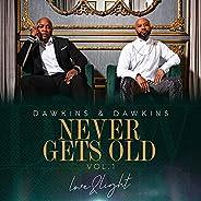NEVER GETS OLD LOVE & LIGHT V
