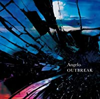 Angelo - Outbreak [Japan CD] IKCB-95524 by Angelo (2013-08-14)