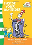 Inside Your Outside! (Cat in the Hat's Learning Library)