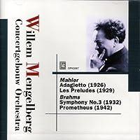 Mengelberg : Brahms Symphony No.3 by Willem Mengelberg