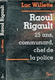 Raoul Rigault, 25 ans, communard, chef de police