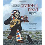 Complete Annotated Grateful Dead Lyrics