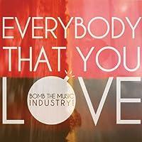 Everybody That You Love [Analog]