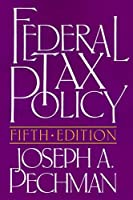 Federal Tax Policy (Studies of Government Finance. Second Series)
