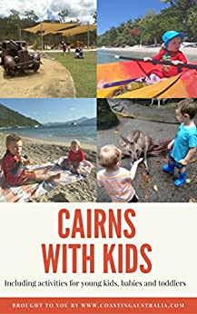 [Sumner, Bryony]のCairns with Kids (English Edition)