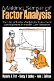 Making Sense of Factor Analysis: The Use of Factor Analysis for Instrument Development in Health Care Research (NULL)
