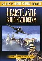 Hearst Castle: Building the Dream [DVD] [Import]