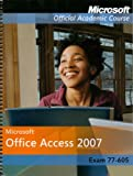 Cover of Microsoft Office Access 2007 International Student Edition (77-605)