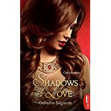 Geheime Begierde - Shadows of Love (German Edition)