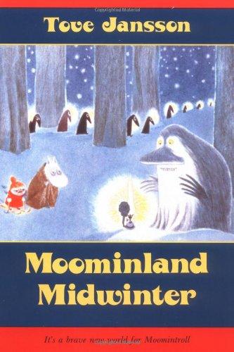 Moominland Midwinter (Moomintroll Series)の詳細を見る