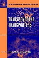 Transmembrane Transporters (Receptor Biochemistry and Methodology)