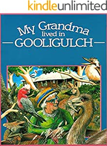 My Grandma lived in Gooligulch: Children's classic picture book (English Edition)