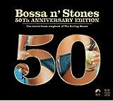 BOSSA N'STONES 50TH AN 画像