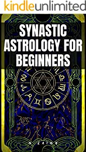 SYNASTRY ASTROLOGY FOR BEGINNERS (English Edition)