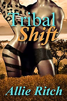 Tribal Shift by [Ritch, Allie]