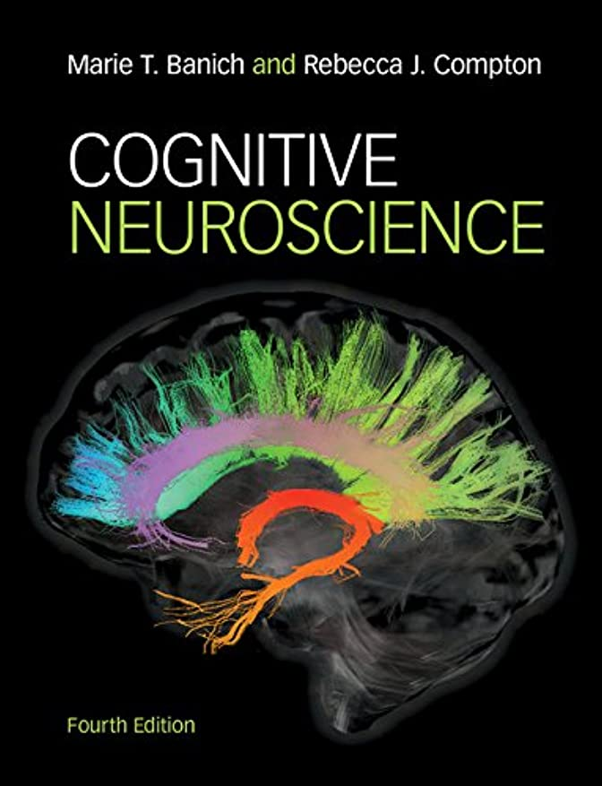 メディア雄弁なここにCognitive Neuroscience (English Edition)