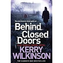 Behind Closed Doors: A DS Jessica Daniel Novel 7