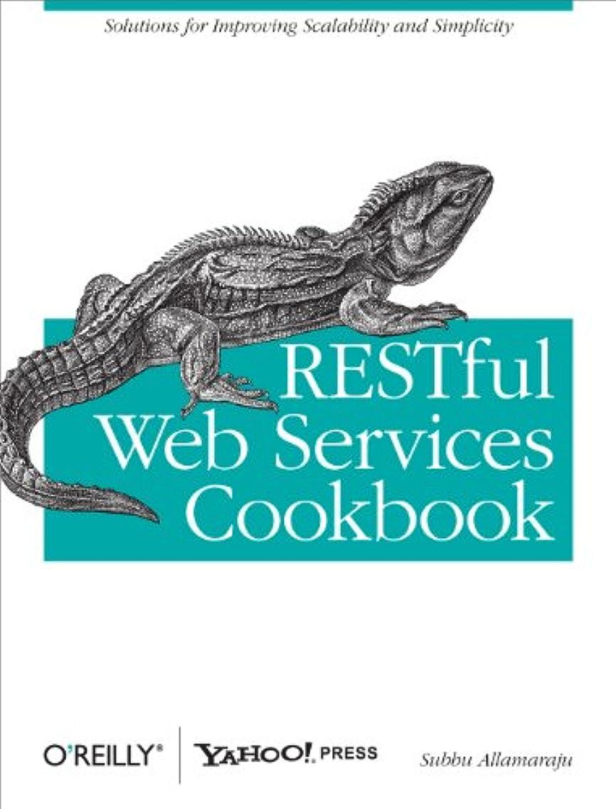 手書きレタッチハグRESTful Web Services Cookbook: Solutions for Improving Scalability and Simplicity (English Edition)