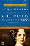The Merry Monarch's Wife: The Story of Catherine of Braganza (Queens of England)