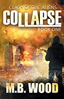 Collapse (Clash of the Aliens)