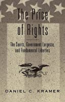 The Price of Rights: The Courts, Government Largesse, and Fundamental Liberties (Teaching Texts in Law and Politics)