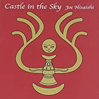 Castle In The Sky (Score) (2002-10-02)