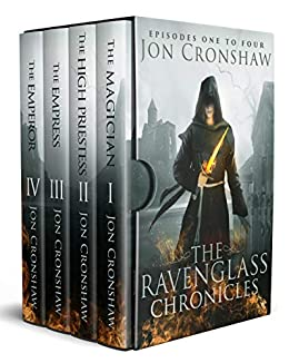The Ravenglass Chronicles: episodes one to four of the coming-of-age high fantasy serial by [Cronshaw, Jon]