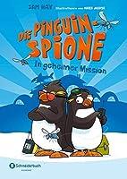 Die Pinguin-Spione - In geheimer Mission