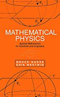 Mathematical Physics: Applied Mathematics for Scientists and Engineers