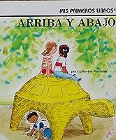 Arriba Y Abajo/Over-Under (Spanish Rookie-Readers)