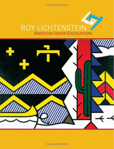 Roy Lichtenstein: American Indian Encounters