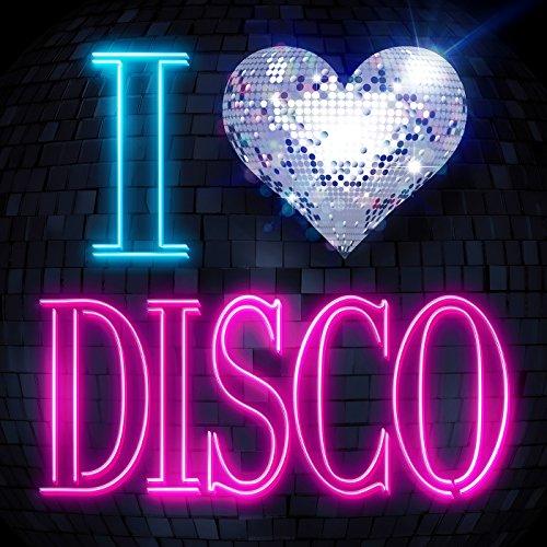 I LOVE DISCO [Explicit]