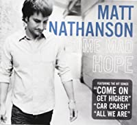 Some Mad Hope by Matt Nathanson (2007-08-14)
