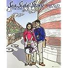 Sea Side Story 7つの港 11の恋 (講談社ハートウォームシリーズ)