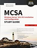 MCSA Windows Server 2012 R2 Installation and Configuration Study Guide: Exam 70-410 by William Panek(2015-03-02)