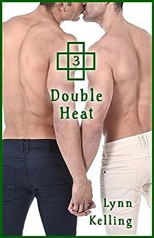 Double Heat (Twin Ties Book 3) by [Kelling, Lynn]
