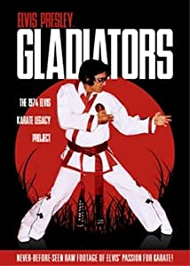 Elvis Presley Gladiators 1974 Karate Legacy [DVD]