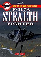 Jane's F-117 Stealth Fighter: At The Controls