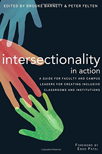 Download Intersectionality in Action: A Guide for Faculty and Campus Leaders for Creating Inclusive Classrooms and Institutions 1620363208