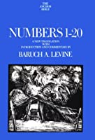 Numbers 1-20: A New Transaltion (Anchor Bible)