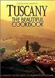 TUSCANY (Beautiful Cookbook)