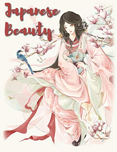 Japanese Beauty: Anime Coloring Book For Adults and Teens (Grayscale Coloring Book)