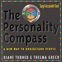 The Personality Compass: A New Way to Understand People