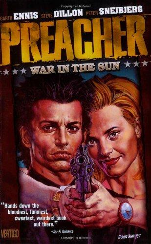 Download Preacher VOL 06: War in the Sun (Preacher (DC Comics)) 1563894904